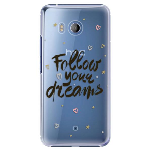 Plastové pouzdro iSaprio Follow Your Dreams černý na mobil HTC U11 (Plastový kryt, obal, pouzdro iSaprio Follow Your Dreams černý na mobilní telefon HTC U11)