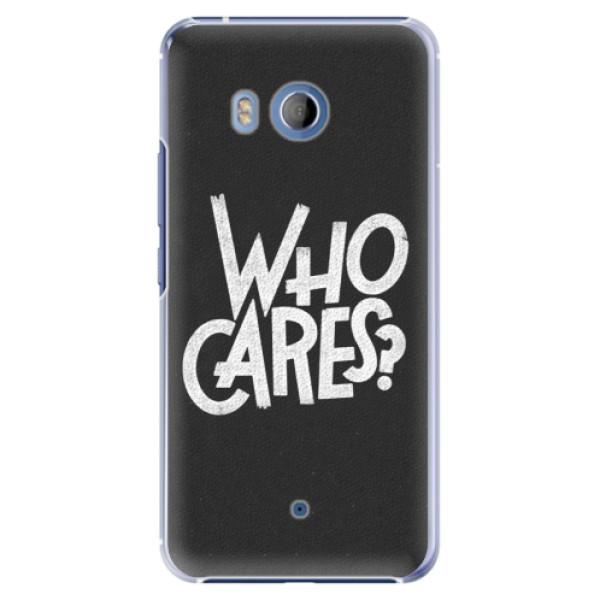Plastové pouzdro iSaprio Who Cares na mobil HTC U11 (Plastový kryt, obal, pouzdro iSaprio Who Cares na mobilní telefon HTC U11)