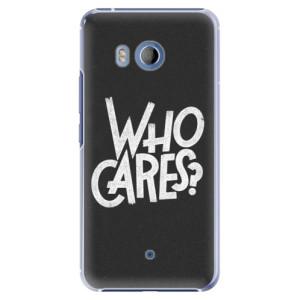 Plastové pouzdro iSaprio Who Cares na mobil HTC U11