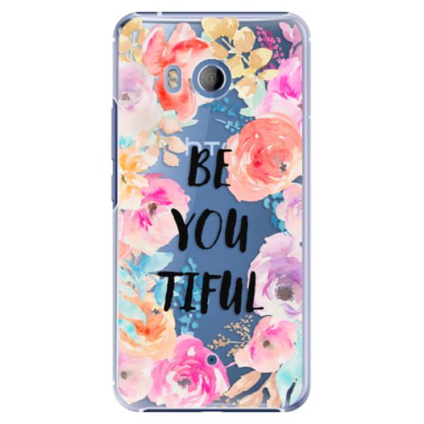Plastové pouzdro iSaprio BeYouTiful na mobil HTC U11 (Plastový kryt, obal, pouzdro iSaprio BeYouTiful na mobilní telefon HTC U11)