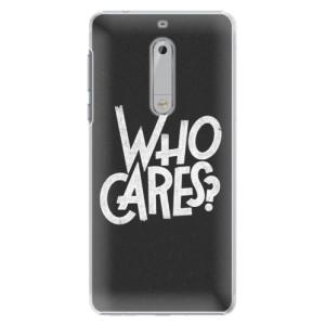Plastové pouzdro iSaprio Who Cares na mobil Nokia 5
