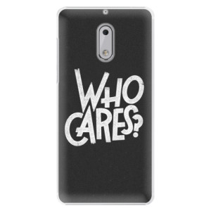 Plastové pouzdro iSaprio Who Cares na mobil Nokia 6