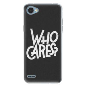 Plastové pouzdro iSaprio Who Cares na mobil LG Q6