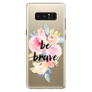 Plastové pouzdro iSaprio Be Brave na mobil Samsung Galaxy Note 8