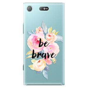 Plastové pouzdro iSaprio Be Brave na mobil Sony Xperia XZ1 Compact
