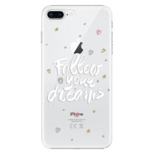 Plastové pouzdro iSaprio Follow Your Dreams bílý na mobil Apple iPhone 8 Plus
