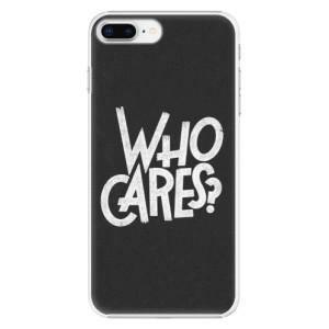 Plastové pouzdro iSaprio Who Cares na mobil Apple iPhone 8 Plus
