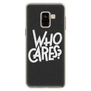 Plastové pouzdro iSaprio Who Cares na mobil Samsung Galaxy A8 2018