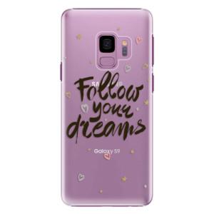 Plastové pouzdro iSaprio Follow Your Dreams černý na mobil Samsung Galaxy S9