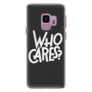 Plastové pouzdro iSaprio Who Cares na mobil Samsung Galaxy S9