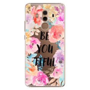 Plastové pouzdro iSaprio BeYouTiful na mobil Huawei Mate 10 Pro