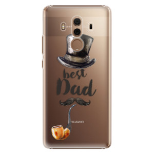 Plastové pouzdro iSaprio Best Dad na mobil Huawei Mate 10 Pro