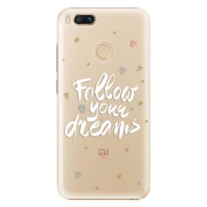Plastové pouzdro iSaprio Follow Your Dreams bílý na mobil Xiaomi Mi A1