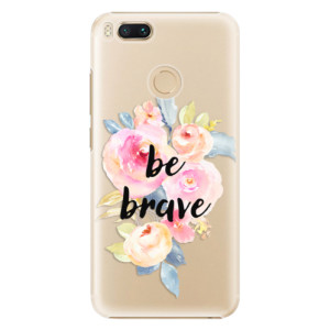 Plastové pouzdro iSaprio Be Brave na mobil Xiaomi Mi A1