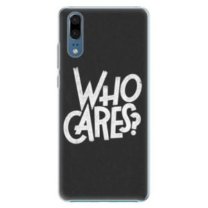 Plastové pouzdro iSaprio Who Cares na mobil Huawei P20