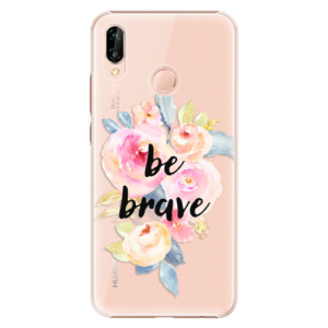 Plastové pouzdro iSaprio Be Brave na mobil Huawei P20 Lite