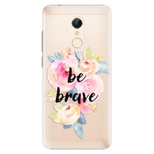 Plastové pouzdro iSaprio Be Brave na mobil Xiaomi Redmi 5