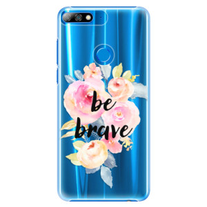 Plastové pouzdro iSaprio Be Brave na mobil Huawei Y7 Prime 2018