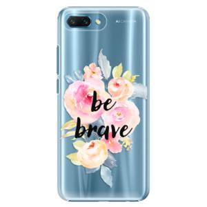 Plastové pouzdro iSaprio Be Brave na mobil Honor 10
