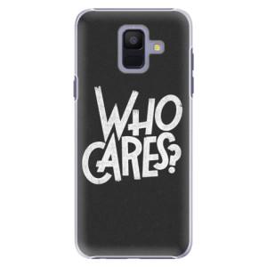 Plastové pouzdro iSaprio Who Cares na mobil Samsung Galaxy A6