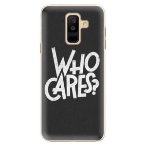 Plastové pouzdro iSaprio Who Cares na mobil Samsung Galaxy A6 Plus