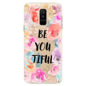 Plastové pouzdro iSaprio BeYouTiful na mobil Samsung Galaxy A6 Plus