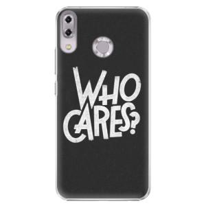 Plastové pouzdro iSaprio Who Cares na mobil Asus ZenFone 5 ZE620KL