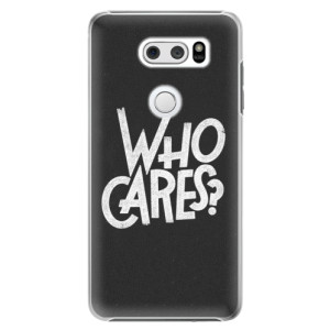 Plastové pouzdro iSaprio Who Cares na mobil LG V30