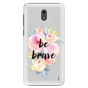 Plastové pouzdro iSaprio Be Brave na mobil Nokia 2