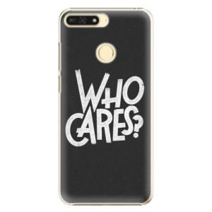 Plastové pouzdro iSaprio Who Cares na mobil Honor 7A