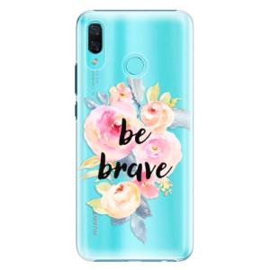 Plastové pouzdro iSaprio Be Brave na mobil Huawei Nova 3