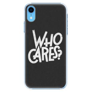 Plastové pouzdro iSaprio Who Cares na mobil Apple iPhone XR