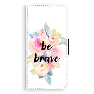 Flipové pouzdro iSaprio Be Brave na mobil Samsung Galaxy S9 Plus