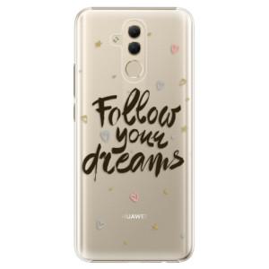 Plastové pouzdro iSaprio Follow Your Dreams černý na mobil Huawei Mate 20 Lite
