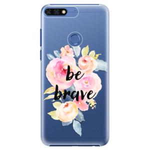 Plastové pouzdro iSaprio Be Brave na mobil Honor 7C / Y7 Prime 2018