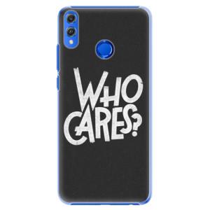 Plastové pouzdro iSaprio Who Cares na mobil Honor 8X