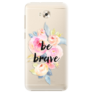 Plastové pouzdro iSaprio Be Brave na mobil Asus ZenFone 4 Selfie ZD553KL
