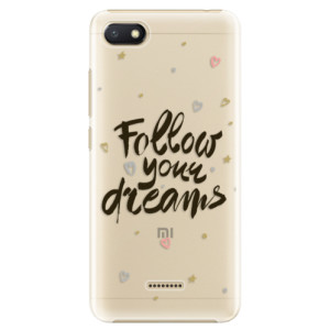 Plastové pouzdro iSaprio Follow Your Dreams černý na mobil Xiaomi Redmi 6A