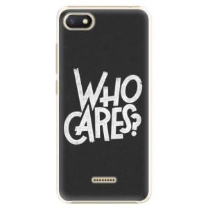 Plastové pouzdro iSaprio Who Cares na mobil Xiaomi Redmi 6A