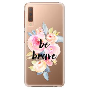 Plastové pouzdro iSaprio Be Brave na mobil Samsung Galaxy A7 (2018)