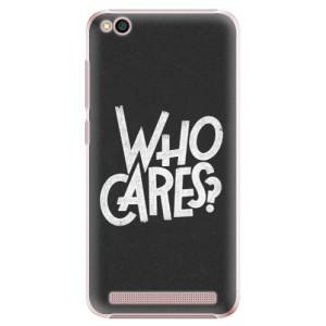 Plastové pouzdro iSaprio Who Cares na mobil Xiaomi Redmi 5A
