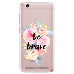 Plastové pouzdro iSaprio Be Brave na mobil Xiaomi Redmi 5A