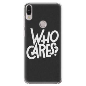 Plastové pouzdro iSaprio Who Cares na mobil Asus Zenfone Max Pro ZB602KL