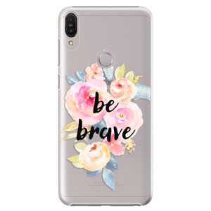 Plastové pouzdro iSaprio Be Brave na mobil Asus Zenfone Max Pro ZB602KL