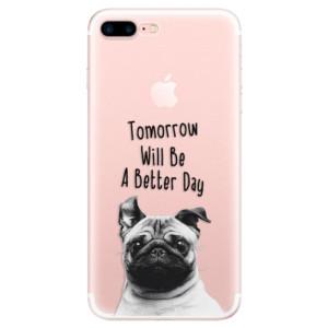 Silikonové pouzdro iSaprio (mléčně zakalené) Better Day 01 na mobil Apple iPhone 7 Plus