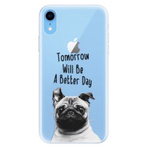 Silikonové pouzdro iSaprio (mléčně zakalené) Better Day 01 na mobil Apple iPhone XR