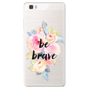 Silikonové pouzdro iSaprio (mléčně zakalené) Be Brave na mobil Huawei P8 Lite