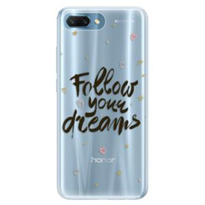 Silikonové pouzdro iSaprio (mléčně zakalené) Follow Your Dreams černý na mobil Honor 10