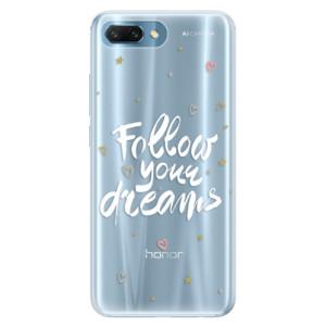 Silikonové pouzdro iSaprio (mléčně zakalené) Follow Your Dreams bílý na mobil Honor 10