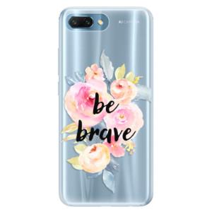 Silikonové pouzdro iSaprio (mléčně zakalené) Be Brave na mobil Honor 10